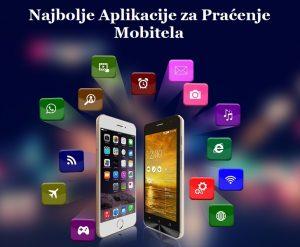 Top 3 najboljih aplikacija za praćenje mobitela